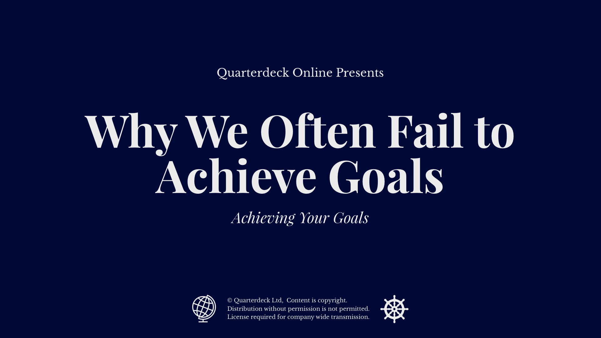 Why We Often Fail to Achieve Goals