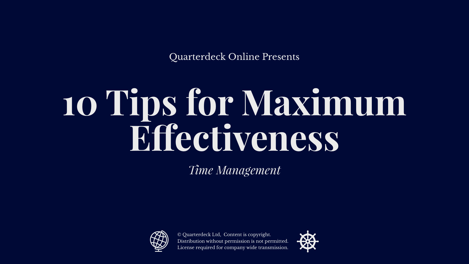 10 Tips for Maximum Effectiveness